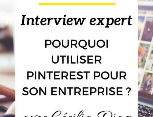 Pourquoi utiliser Pinterest pour son entreprise – Interview expert avec Cécilia Diaz