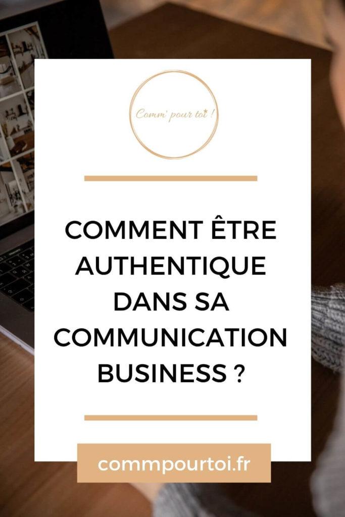 Être authentique dans sa communication business