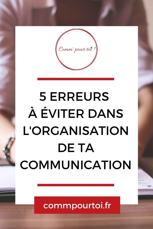 erreurs organisation communication