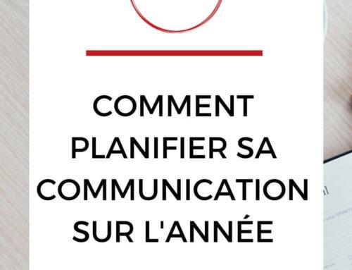 Comment planifier sa communication sur l'année ?